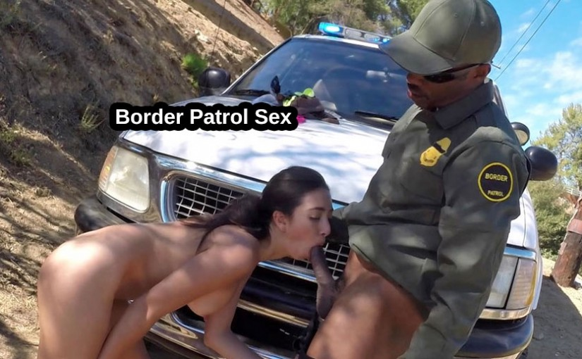 Border Patrol Sex